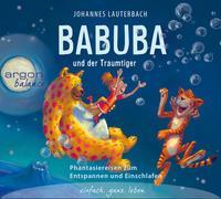 Cover-Bild zu Lauterbach, Johannes: Babuba und der Traumtiger