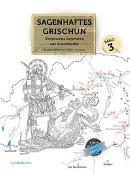 Cover-Bild zu Hosang, Silvio (Nacherz.): Sagenhaftes Grischun, Band 3