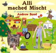 Cover-Bild zu Bond, Andrew: Alli mached Mischt, Musik-CD