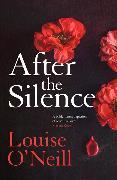 Cover-Bild zu After the Silence von O'Neill, Louise