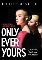 Cover-Bild zu Only Ever Yours von O'Neill, Louise