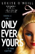 Cover-Bild zu Only Ever Yours Ya Edition von O'Neill, Louise