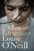 Cover-Bild zu Almost Love (eBook) von O'Neill, Louise