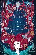 Cover-Bild zu Soñar con la superficie (eBook) von O'Neill, Louise
