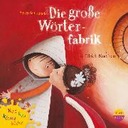 Cover-Bild zu Lestrade, Agnes de: Die große Wörterfabrik (Audio Download)