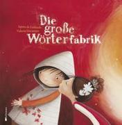 Cover-Bild zu de Lestrade, Agnès: Die große Wörterfabrik