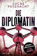 Cover-Bild zu Fassnacht, Lucas: Die Diplomatin