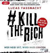 Cover-Bild zu Fassnacht, Lucas: #KillTheRich - Wer Neid sät, wird Hass ernten