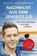 Cover-Bild zu Voggenhuber, Pascal: Nachricht aus dem Jenseits 2.0