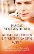 Cover-Bild zu Voggenhuber, Pascal: Botschafter der unsichtbaren Welt