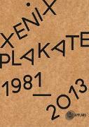 Cover-Bild zu Kino Xenix Plakate: 1981 - 2013 von Hoby, Jean-Pierre (Vorwort v.)