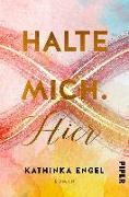Cover-Bild zu Engel, Kathinka: Halte mich. Hier