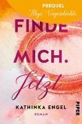Cover-Bild zu Engel, Kathinka: Prequel zu Finde mich. Jetzt (eBook)