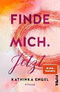 Cover-Bild zu Engel, Kathinka: Finde mich. Jetzt (eBook)