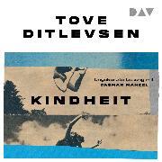 Cover-Bild zu Ditlevsen, Tove: Kindheit (Teil 1 der Kopenhagen-Trilogie) (Audio Download)