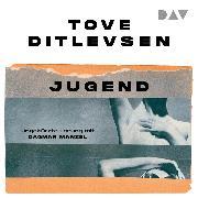 Cover-Bild zu Ditlevsen, Tove: Jugend (Audio Download)