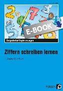 Cover-Bild zu Jebautzke, Kirstin: Ziffern schreiben lernen (eBook)