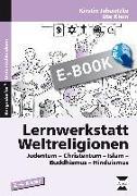 Cover-Bild zu Jebautzke, Kirstin: Lernwerkstatt Weltreligionen (eBook)