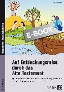 Cover-Bild zu Jebautzke, Kirstin: Auf Entdeckungsreise durch das Alte Testament (eBook)