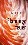 Cover-Bild zu Lay, Laura: Flamingofeuer (eBook)
