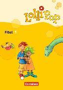 Cover-Bild zu LolliPop Fibel 1. Aktuelle Ausgabe. Leselehrgang mit Einleger von Metze, Wilfried