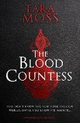 Cover-Bild zu Moss, Tara: The Blood Countess (eBook)