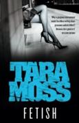 Cover-Bild zu Moss, Tara: Fetish (eBook)