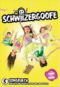 Cover-Bild zu Schwiizergoofe 05. Songbuech von Camenzind, Nikol Ana (Idee von)