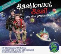 Cover-Bild zu Bastlonaut Basil und das grosse Glück, Hörspiel von Bond, Andrew