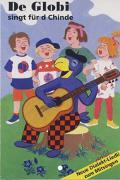 Cover-Bild zu De Globi singt für d Chinde von Rengel, Rose (Solist)
