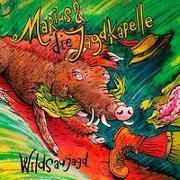 Cover-Bild zu Wildsaujagd von Marius & die Jagdkapelle