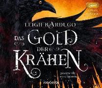 Cover-Bild zu Das Gold der Krähen (2 MP3-CDs) von Bardugo, Leigh