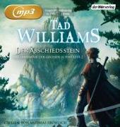 Cover-Bild zu Der Abschiedsstein von Williams, Tad