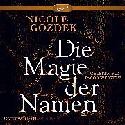 Cover-Bild zu Die Magie der Namen von Gozdek, Nicole