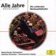 Cover-Bild zu Alle Jahre wieder. Klassik-CD von Dresdner Kreuzchor. Thomanerchor Leipzig. Regensburger Domspatzen. NDR Kinderchor (Aufgef.)