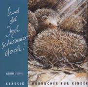 Cover-Bild zu Und der Igel schwimmt doch. CD von Kleeberg, Ute (Hrsg.)