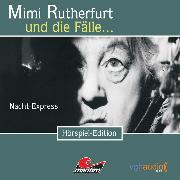 Cover-Bild zu Crown, Ellen B.: Mimi Rutherfurt, Folge 2: Nacht-Express (Audio Download)