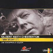 Cover-Bild zu Chesterton, Gilbert Keith: Pater Brown, Folge 1: Das Geheimnis im Garten (Audio Download)