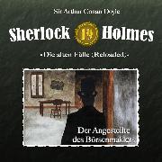 Cover-Bild zu Doyle, Arthur Conan: Sherlock Holmes, Die alten Fälle (Reloaded), Fall 19: Der Angestellte des Börsenmaklers (Audio Download)
