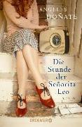 Cover-Bild zu Die Stunde der Señorita Leo von Doñate, Ángeles