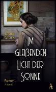 Cover-Bild zu Im gleißenden Licht der Sonne von Clark, Clare