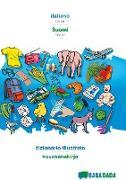 Cover-Bild zu BABADADA, italiano - Suomi, dizionario illustrato - kuvasanakirja von Babadada GmbH