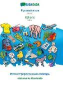 Cover-Bild zu BABADADA, Russian (in cyrillic script) - italiano, visual dictionary (in cyrillic script) - dizionario illustrato von Babadada GmbH