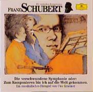 Cover-Bild zu Franz Schubert. Die verschwundene Sinfonie. CD von Schubert, Franz