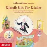 Cover-Bild zu Klassik-Hits für Kinder. Auf den Spuren großer Komponisten von Simsa, Marko