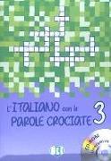 Cover-Bild zu L'italiano con le parole crociate 3