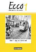 Cover-Bild zu Ecco 1. Handreichungen für den Unterricht mit Kopiervorlagen von Legler, Rosmarie