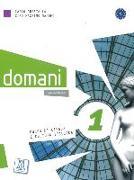 Cover-Bild zu domani 01. A1. Kurs- und Arbeitsbuch von Guastalla, Carlo