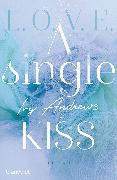Cover-Bild zu A single kiss von Andrews, Ivy