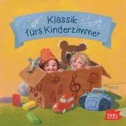 Cover-Bild zu Klassik fürs Kinderzimmer